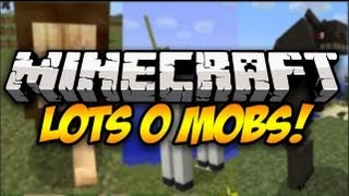 Minecraft: LOTS O MOBS! (25+ New Mobs!) Mod Showcase (1