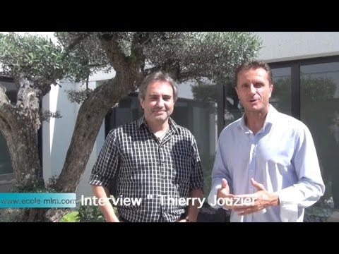 Ecole MLM Interview Thierry Jouzier