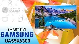 Đánh giá smart tivi cong Samsung 55 inch UA55K6300 | Điện máy XANH
