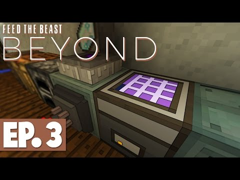 FTB Beyond - New Base & Early Game Applied Energistics 2! #3 [Modded Survival]