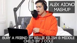 Bury A Friend by Billie Eilish & Middle Child by J Cole   Alex Aiono Mashup!!!