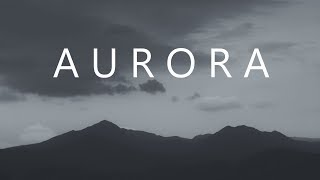 Aurora | Epic Chill Mix