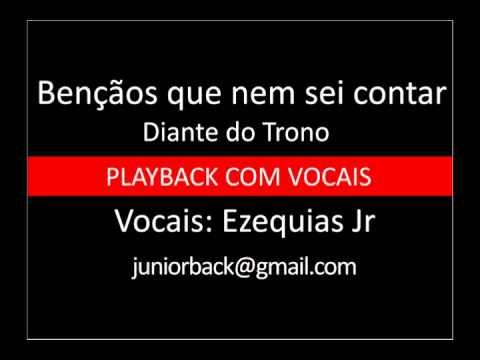 Bençãos que nem sei contar - Diante do Trono - PB com vocais by Ezequias Jr.