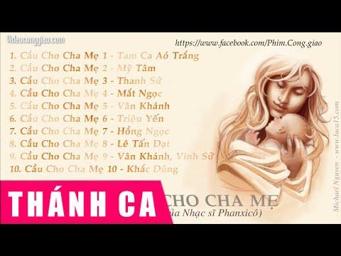 Thánh Ca Chọn Lọc 1 - Cầu Cho Cha Mẹ