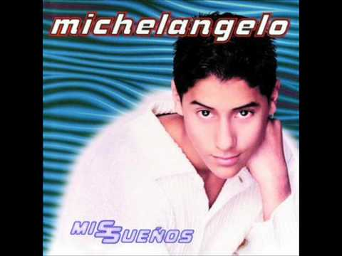 Michelangelo - La dueña de mis sueños