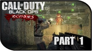 Call Of Duty: Black Ops Zombies Gameplay Part 1 Let The