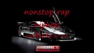 Nonstop Rap Hiphop Remixed