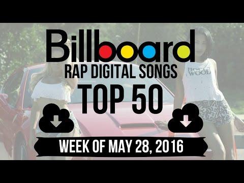 Top 50 - Billboard Rap Digital Songs   Week of May 28, 2016