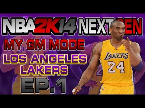 NBA 2K14 Next Gen My GM Mode Ep.1 - Los Angeles Lakers - ft. Kobe Bryant - HUGE TRADE? | Xbox One