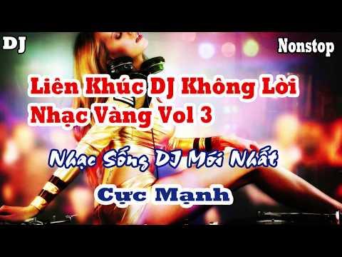 Liên Khúc Nhạc Sống Organ Không Lời Nhạc Vàng DJ Cực Mạnh Và Hay ( Nhạc Sống Minh Công 2017 )