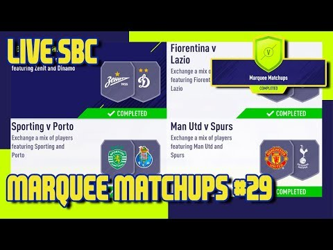 FIFA 18 - Marquee Matchups SBC #29 & Pack Opening