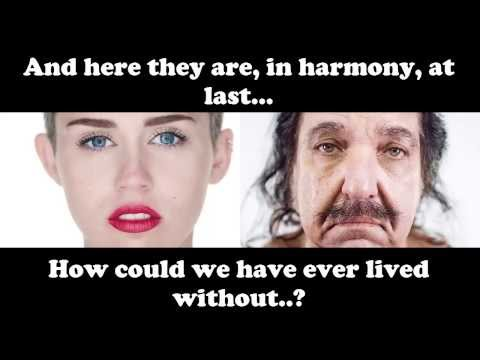 [Audio and Video MASHUP] Ron Jeremy and Miley Cyrus performing Wrecking Ball