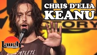 Chris D'Elia: Keanu Reeves