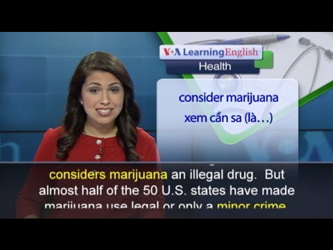 Anh ngữ đặc biệt: Epilepsy/Marijuana (VOA)