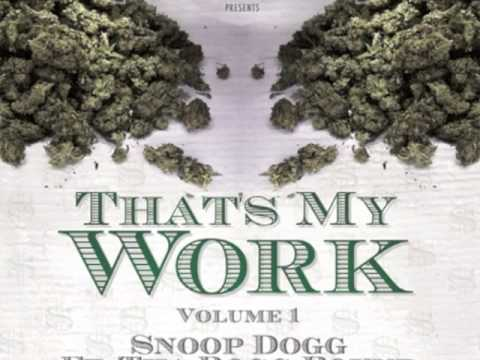 Snoop Dogg ft. Tha Dogg Pound & Soopafly - That's My Work [Download Link]