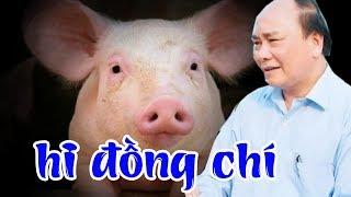 Phanh phui bí mật 'Nuôi lợn triệu phú Đô la' của chính phủ Nguyễn Xuân Phúc và lãnh đạo Cs