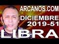 Video Horóscopo Semanal LIBRA  del 15 al 21 Diciembre 2019 (Semana 2019-51) (Lectura del Tarot)