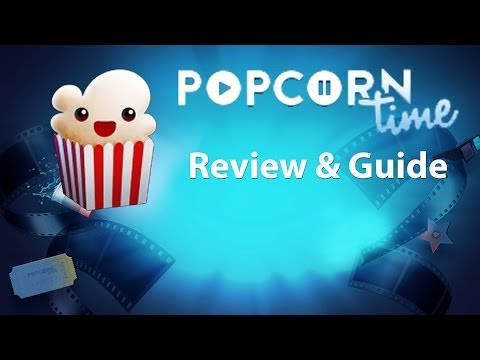 Popcorn Time - Review & Tutorial