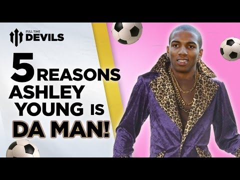 5 Reasons Why Ashley Young Is 'Da Man'! | Manchester United | DEVILS