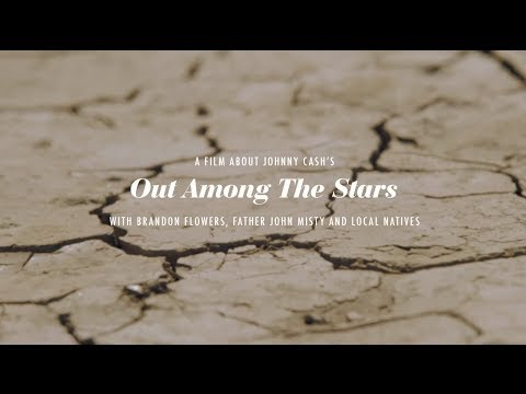 Out Among the Stars (Johnny Cash Tribute)