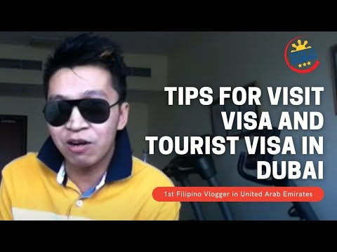 Buhay sa Dubai || 2014 Tips for Visit Visa or Tourist Visa in Dubai  - vlog