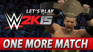 WWE 2K15: One More Match DLC! (Full Playthrough!)