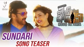 Sundari Song Teaser | Khaidi No 150