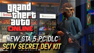 GTA 5 DLC Secret Dev Kit PC Gameplay - GTA V Secret SCTV Update ! (GTA 5 Gameplay & PC DLC)