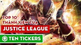 Top 10 thành viên của Justice League | Ten Tickers Superheroes