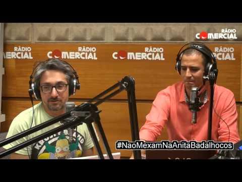 Rádio Comercial | Não Mexam na Anita, seus badalhocos!