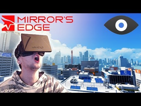 MIRROR'S EDGE with the OCULUS RIFT | I'M SCARED OF HEIGHTS!!
