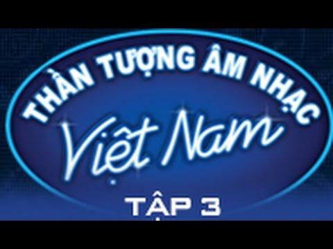 VIETNAM IDOL 2015 : TẬP 3 FULL - 19/4/2015 [FULL HD]