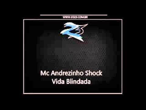 Mc Andrezinho Shock Vida Blindada { Palladynus Dj e Marquinhos SB } lançamento 2013