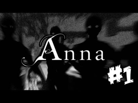 NEW INDIE HORROR GAME - Anna - Let's Play - Part 1