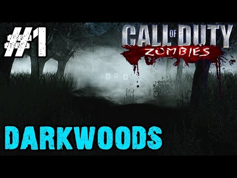 Darkwoods Ep.1 - Call of Duty Zombies | Custom Zombie Maps (CoD Zombies)