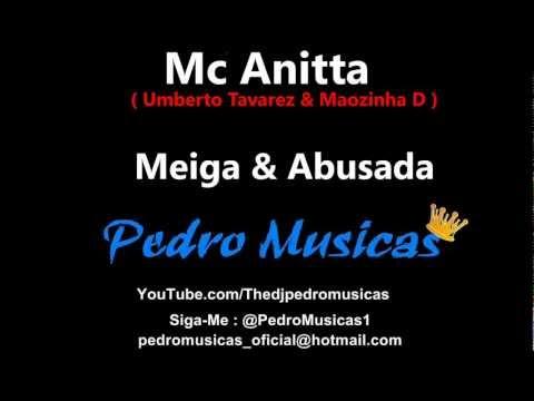 Mc Anitta - Meiga e Abusada ( Umberto Tavarez & Maozinha Dj )