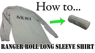 Army Packing Hack: How To Ranger Roll Long Sleeve Shirts