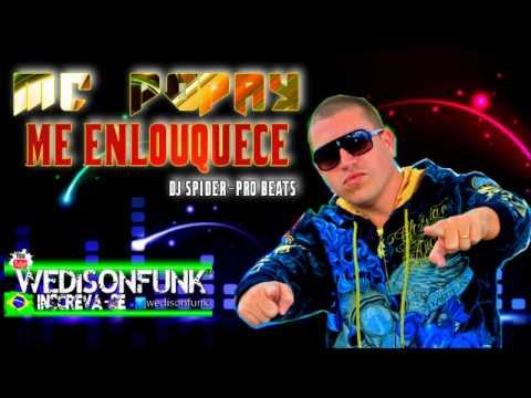 Mc Popay - Me Enlouquece //Lançamento 2013//Dj Spider Pro Beats