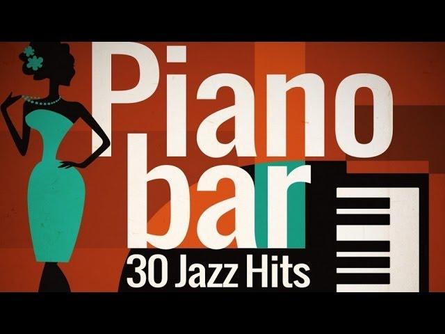 Piano Bar - Best of Jazz Hits