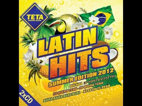 Latin Hits - Summer Edition 2012 (Part 1 of 2)