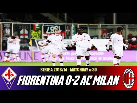 Fiorentina-AC Milan (0-2) | March 26, 2014 | Match Discussion + Review