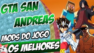 Os Melhores MODS Do Jogo PARTE 8 GTA San Andreas