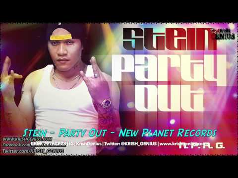 Stein – Party Out – July 2014 | Reggae, Dancehall, Bashment
