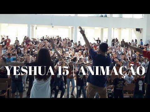 15° Yeshua | Parte 1 | Animação e Sorteio | 21.01.2018 | ANSPAZ