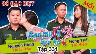 BẠN MUỐN HẸN HÒ - SỐ ĐẶC BIỆT | Tập 331 UNCUT | Nguyễn Hùng - Hoài Trân | Hồng Thái - Thị Hiền 💚