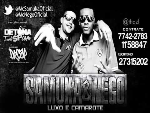 MC Samuka e Nego   Luxo e camarote   Música nova 2012 (Lá Mafia Prod) OFICIAL