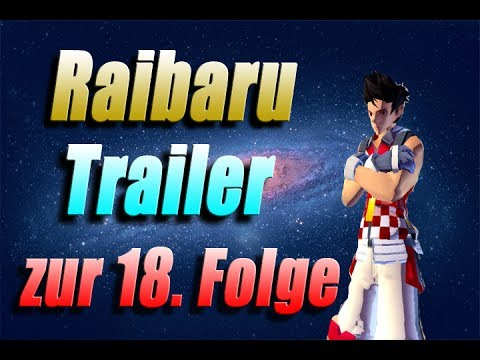 S4 League Raibaru Trailer #17