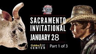 PBR Bull Riding 2017 ~ Part 1 of 3 ~ Golden 1 Center