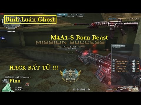Bình Luận Ghost | M4A1-S Born Beast | HACK BẤT TỪ - PHÊ VÃI ✔ | *»..Pïñö..«* |