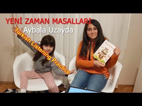 Aybala Uzayda - Turkish Listening Practise - Türkçe Dinleme Etkinliği